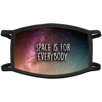 Space Is For Everybody Face Masks